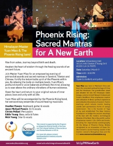 Phoenix Rising Concerts - Sacred Mantras for A New Earth @ UCLA!